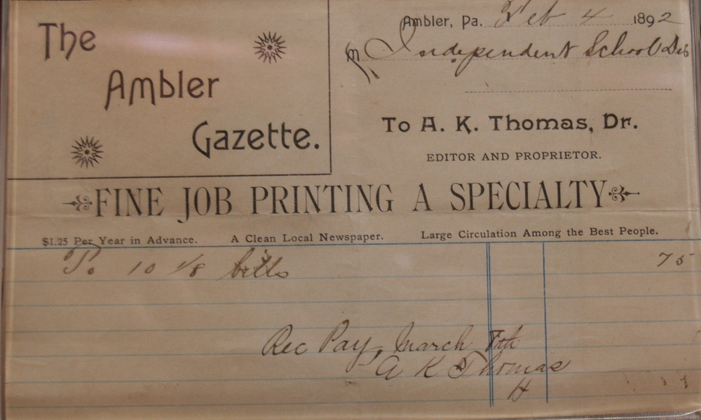 Invoice from the  Ambler Gazette , 1892.   Wissahickon Valley Historical Society.
