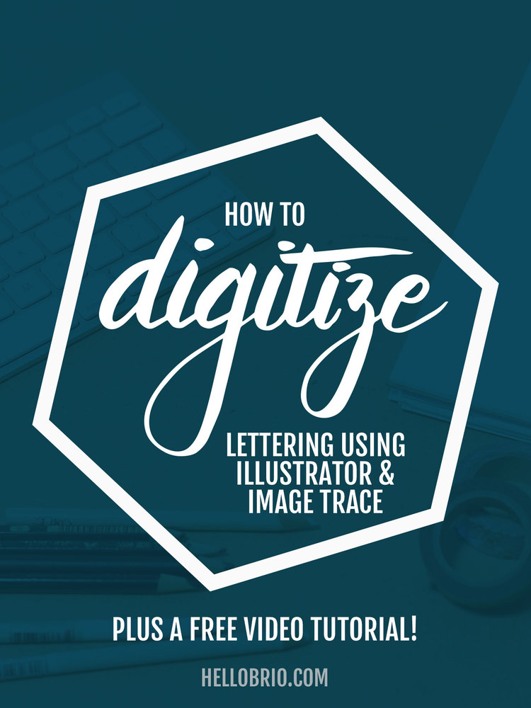 How To Digitize Your Hand Lettering Using Illustrators Image Trace