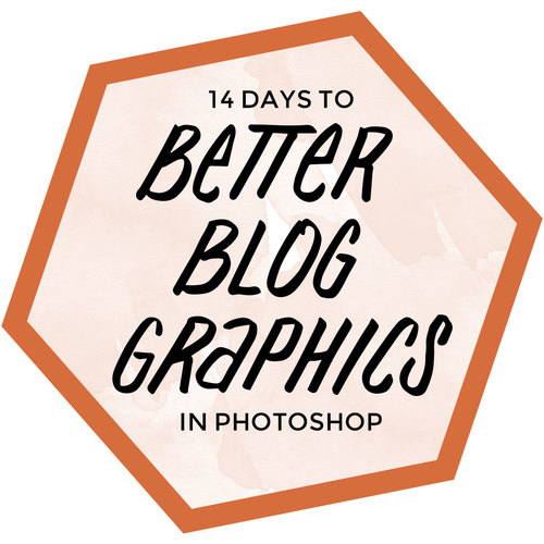 14 Days to Better Blog Graphics in Photoshop - Online Course with Jenn Coyle of Hello Brio Studio