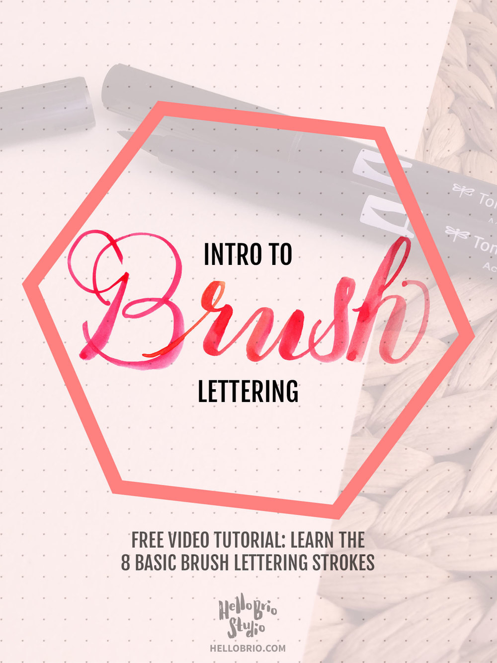 Intro to brush lettering basic strokes hello brio studio Calligraphy basics