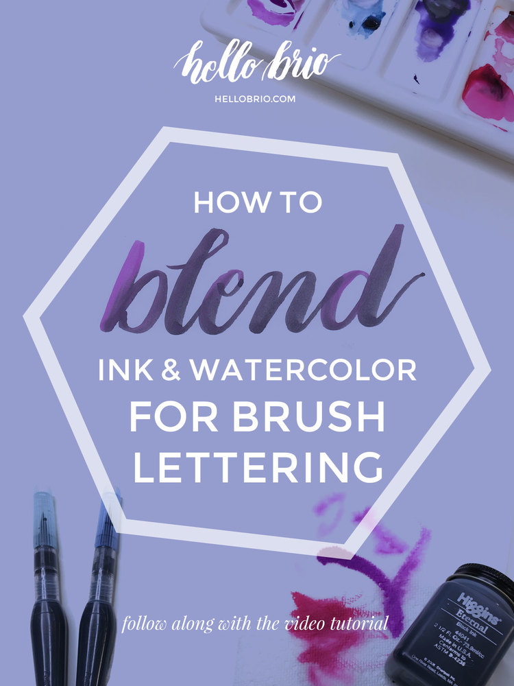Learn How To Blend Ink And Watercolor For Brush Calligraphy