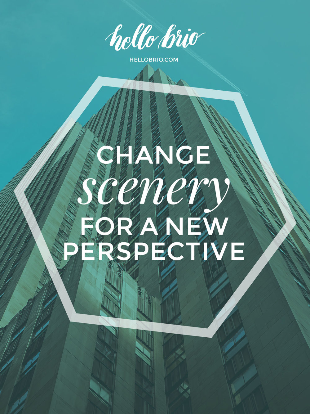 Change scenery for a new perspective