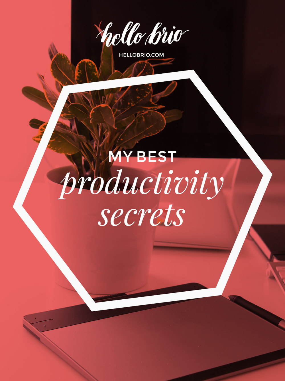My best productivity secrets