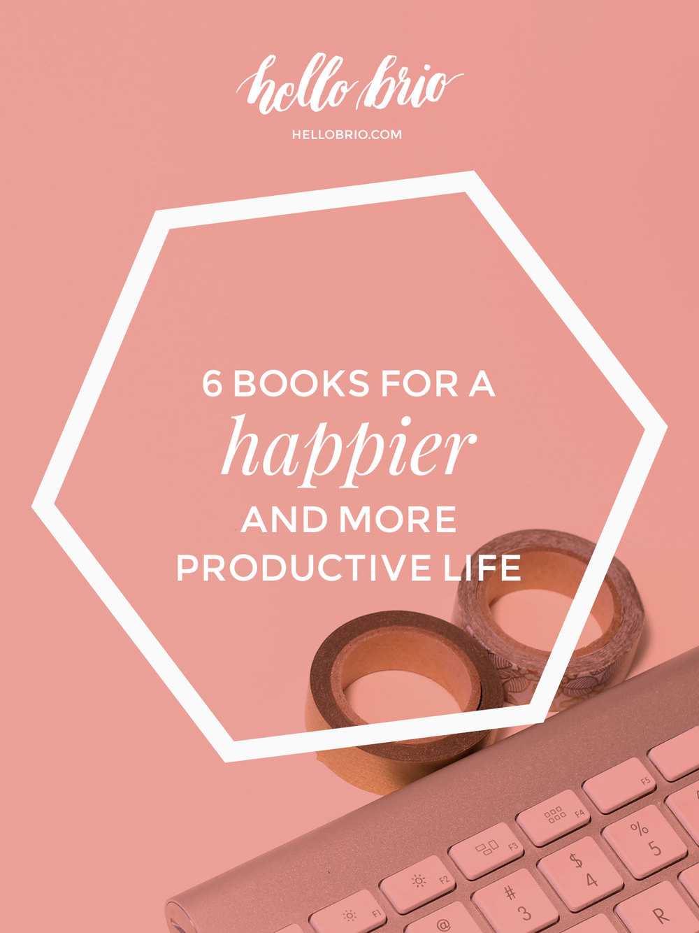 6 books for a happier and more productive life