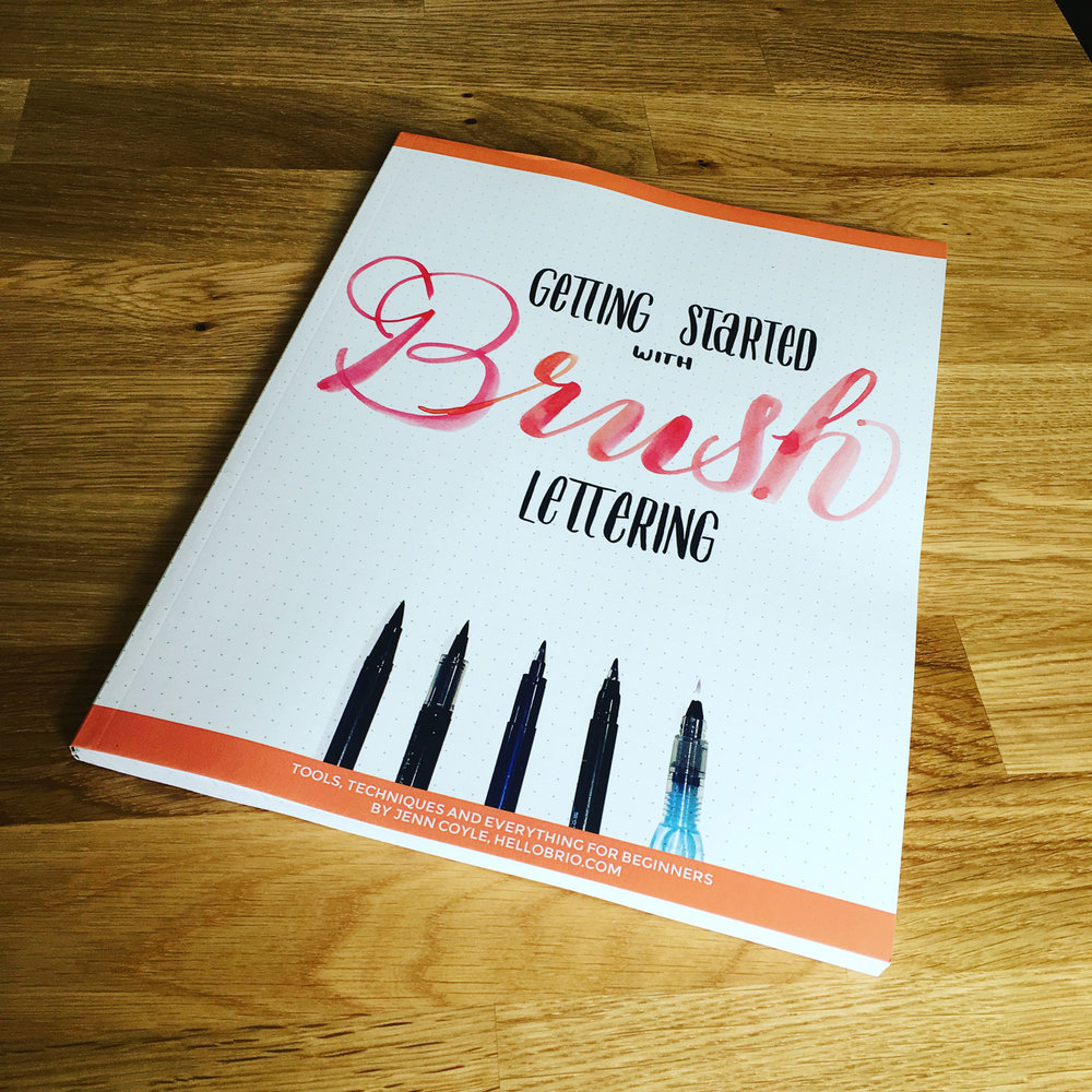 Getting Started with Brush Lettering is now available via ebook AND print!