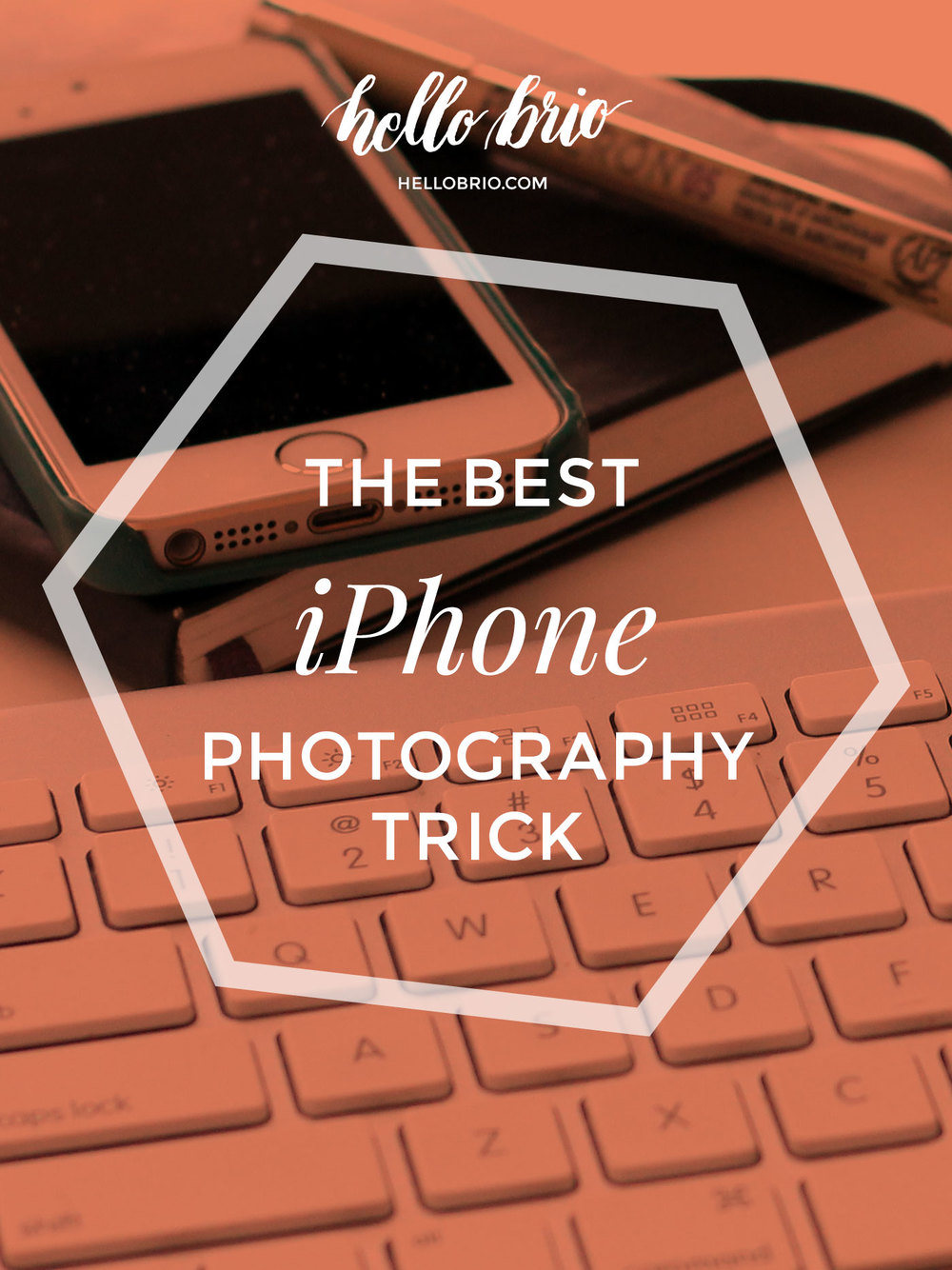 the single best iPhone photography trick