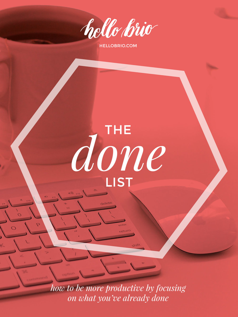 The done list: a positive productivity hack | Hello Brio
