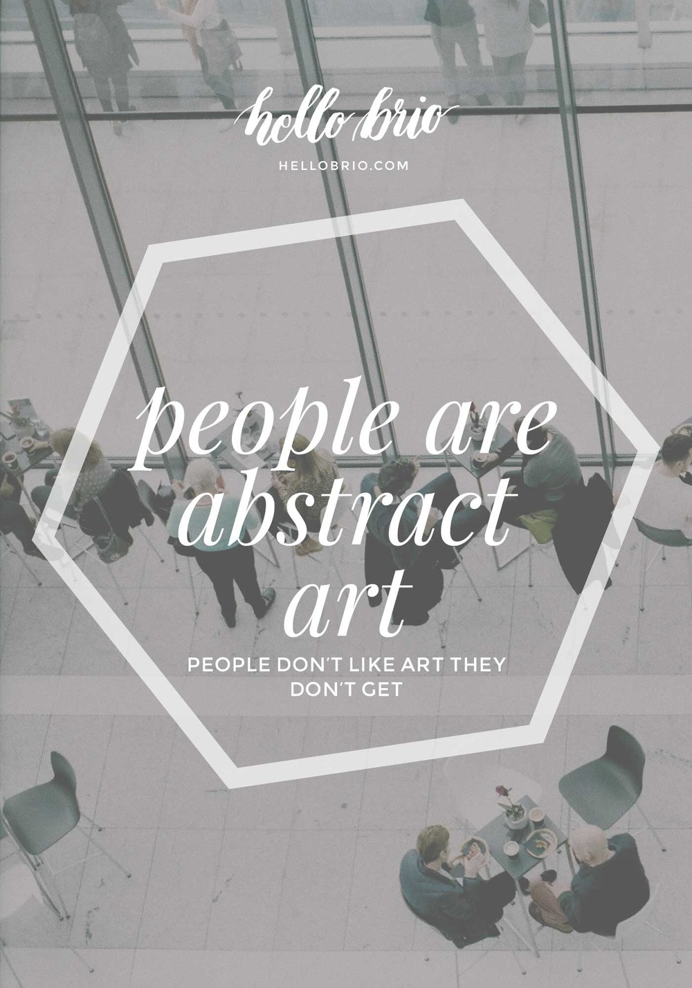 People are abstract art | Hello Brio