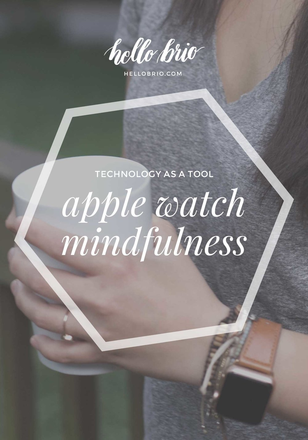 Apple Watch brings mindfulness | Hello Brio