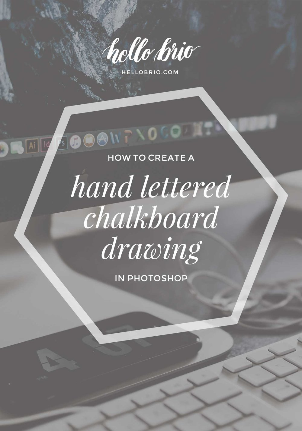 How to create a hand lettered chalkboard drawing in Photoshop