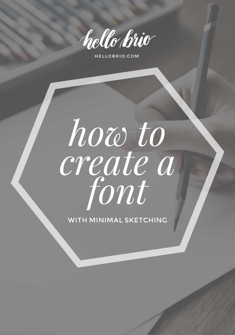 How to create a font with minimal sketching - hellobrio.com