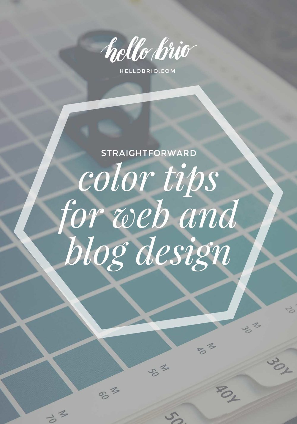 Straightforward Color Tips for Blog and Web Design - HelloBrio.com