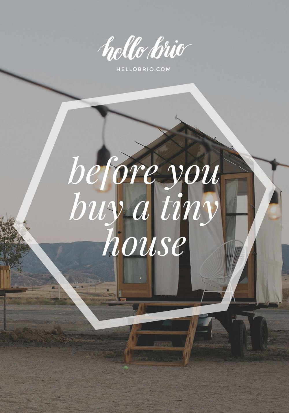 Things to know before you buy a tiny house | Hello Brio Minimalism