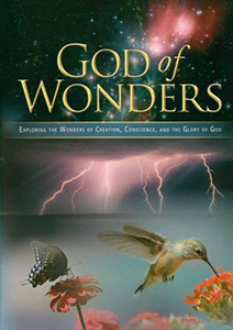 God of Wonders: Exploring the Wonders of Creation, Conscience, and the Glory of God. *DVD