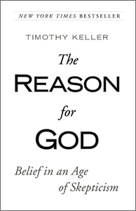 The Reason for God: Belief in an Age of Skepticism By Timothy Keller *book