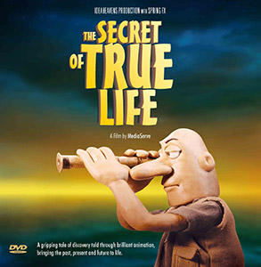 The Secret of True Life:  A gripping tale of discovery told through brilliant animation, bringing the past, present and future to life. *DVD