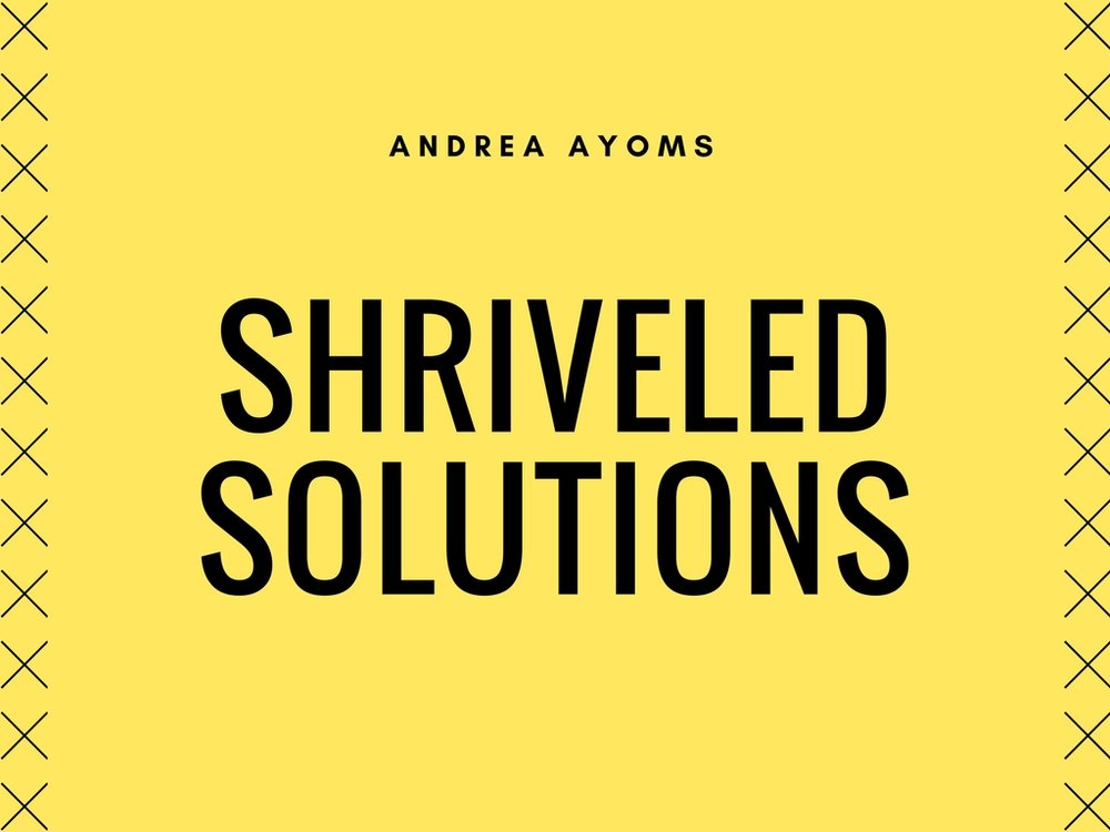Shriveled Solutions