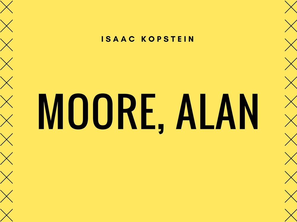 Listen to Moore, Alan