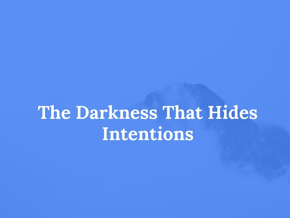 Read The Darkness That Hides Intentions