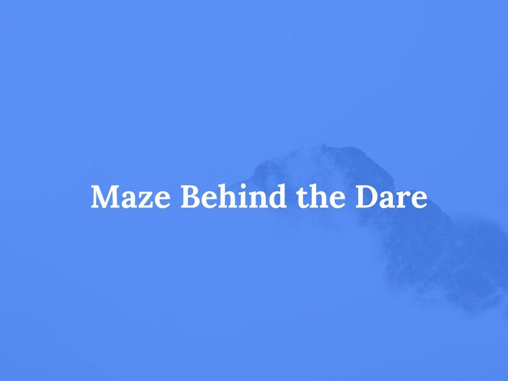 Read Maze Behind the Dare
