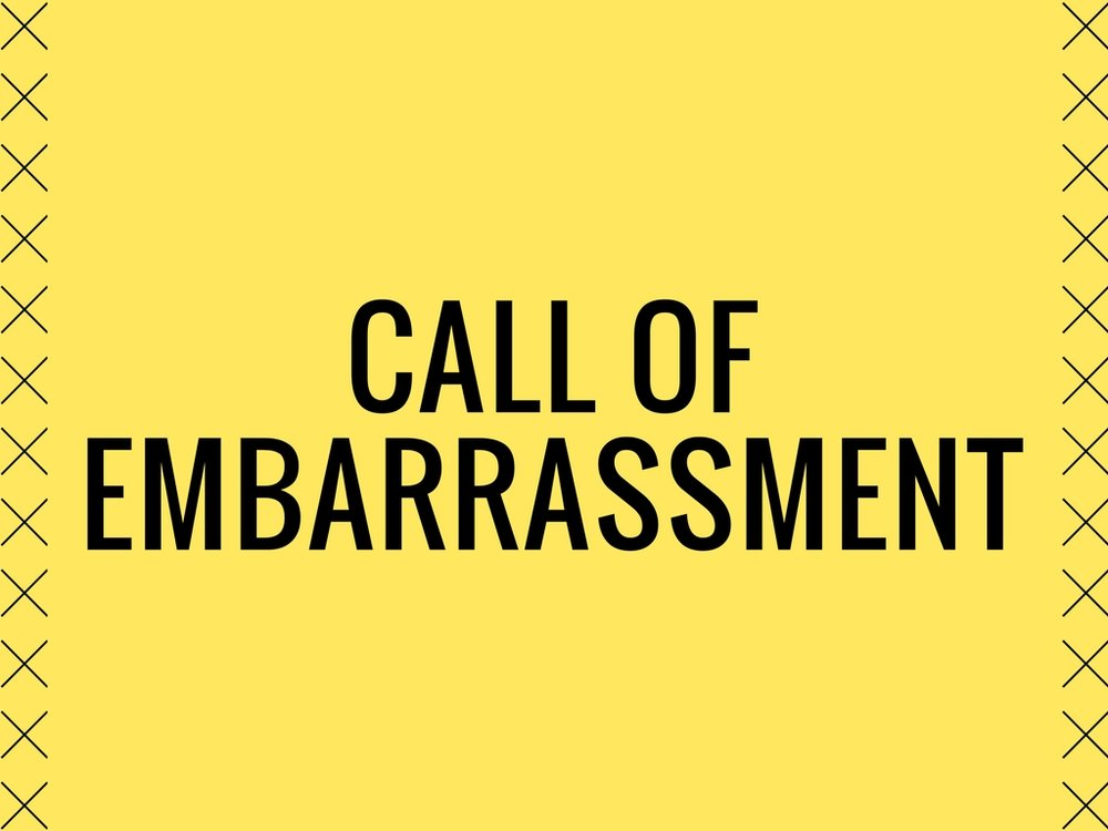 Listen to Call of Embarrassment
