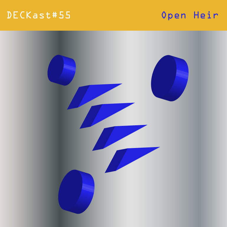 DECKast55-x-Open-Heir.jpg