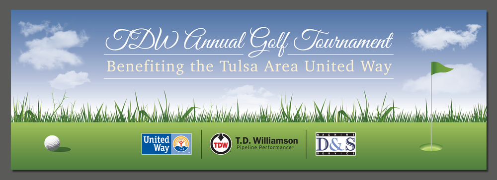 "108"" by 36"" banner for the Annual TDW Golf Tournament, Benefiting the Tulsa Area United Way"