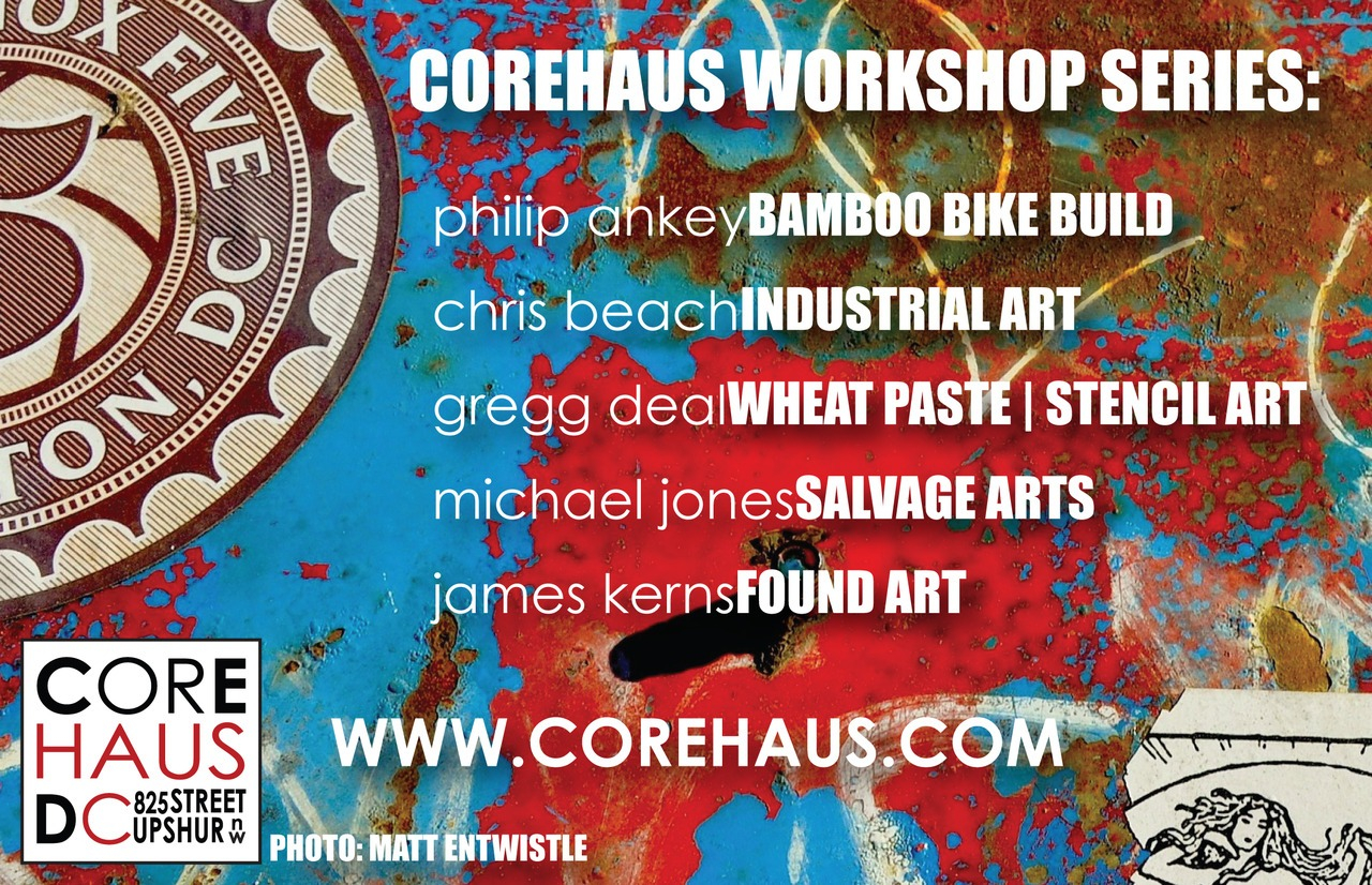 Corehaus workshop series coming in October! Local artists and artisans spreading the wealth #art #petworth.