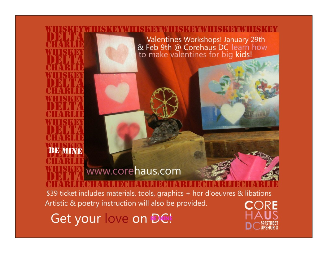Valentine Workshop @Corehaus DC! Get your love on DC  http://bit.ly/XxhPDZ  #art #valentine