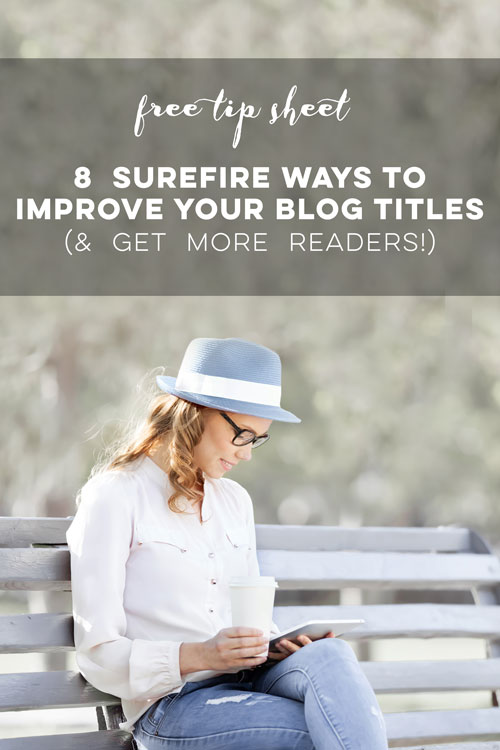 Get more blog traffic and improve your email opens by writing compelling titles. Get the free tip sheet at MoxieTonic.com