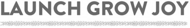 LAUNCH-GROW-JOY-logo-home_BW.jpg