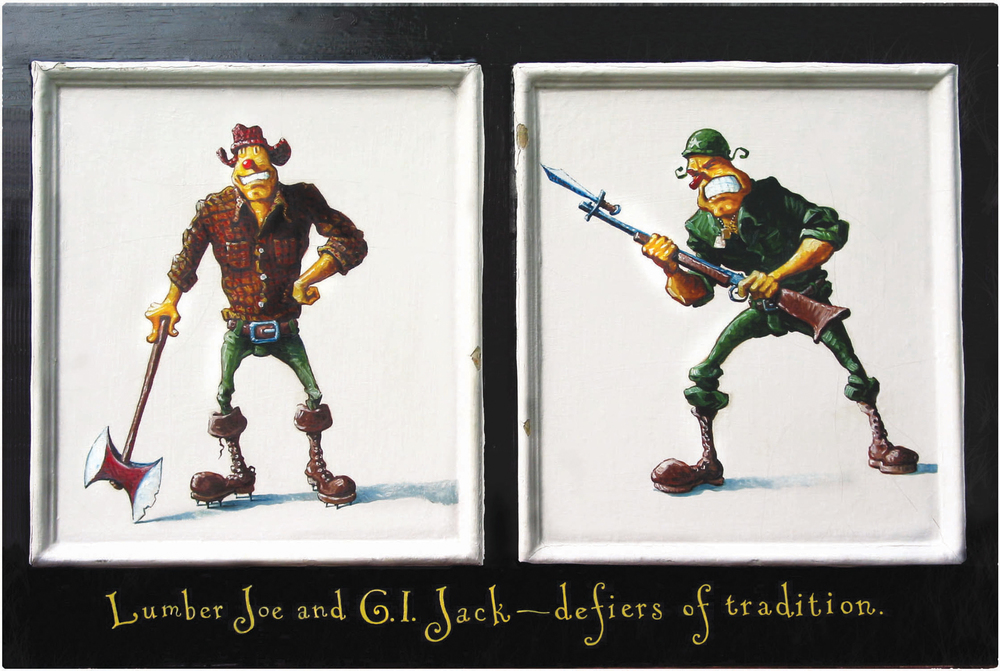 "GI Jack  32"" wide. Oil on cupboard door, 1998.  Caption on frame reads, ""Lumber Joe and GI Jack — defiers of tradition."" $200 Buy this painting."