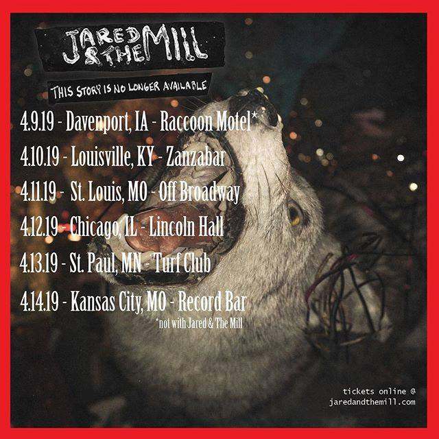 4.9.19 - 4.14.19 Tour with Jared & The Mill.jpg