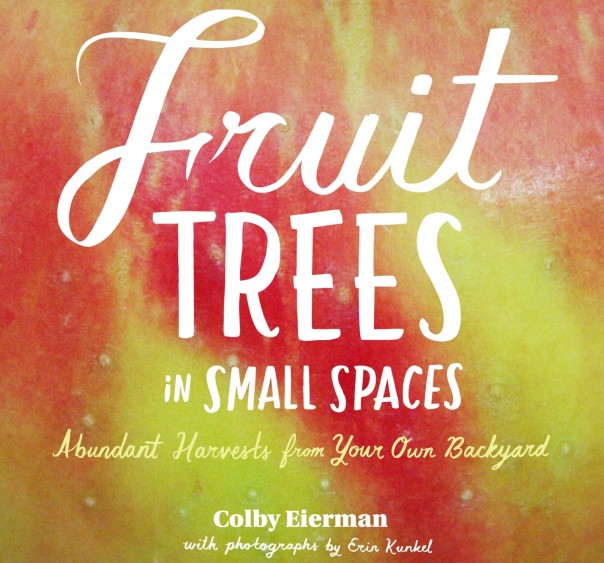 fruit-trees-small-spaces-colby-eierman