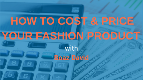 How to cost & price your fashion product.png