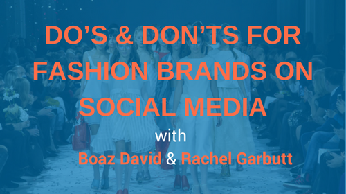 Do's & Don'ts for fashion brands on Social Media.png