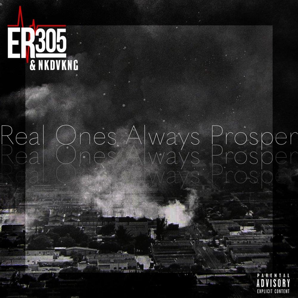 ER305 - Real Ones Always Prosper FRONT.jpg