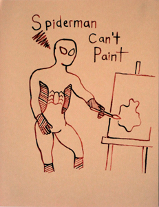 Christopher Hall  Spiderman Can't Paint , c 2010