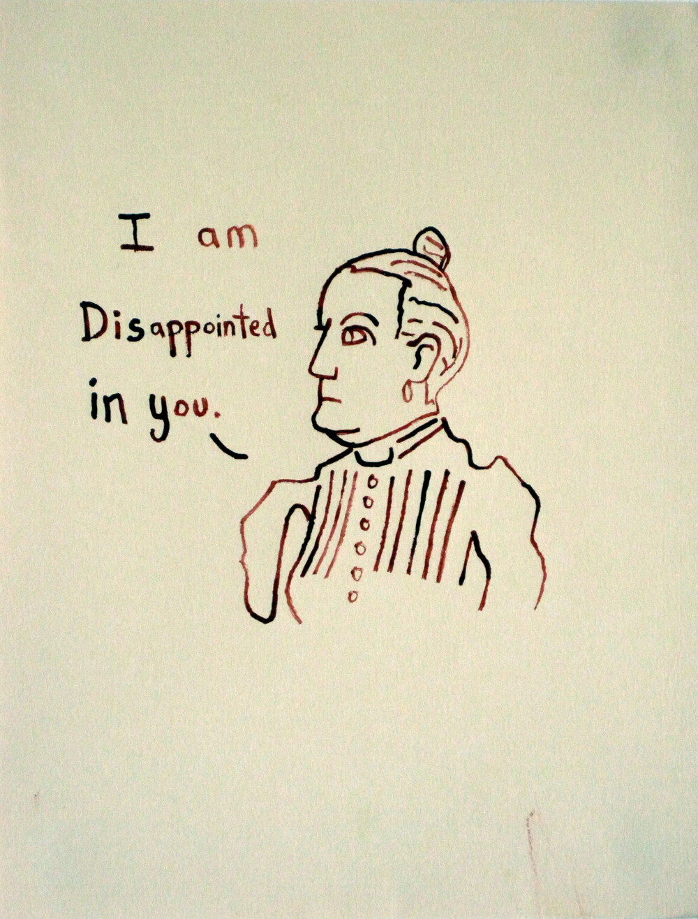 0907 I am Disappointed in You 10x13.JPG
