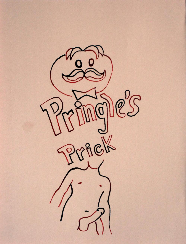 Pringle's Prick