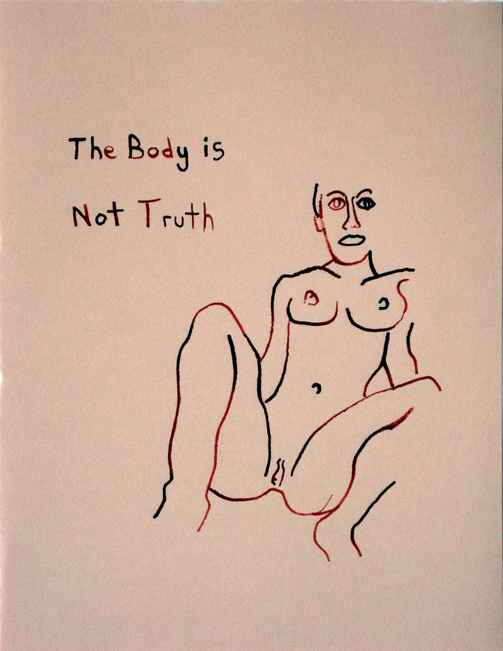 The Body is Not Truth