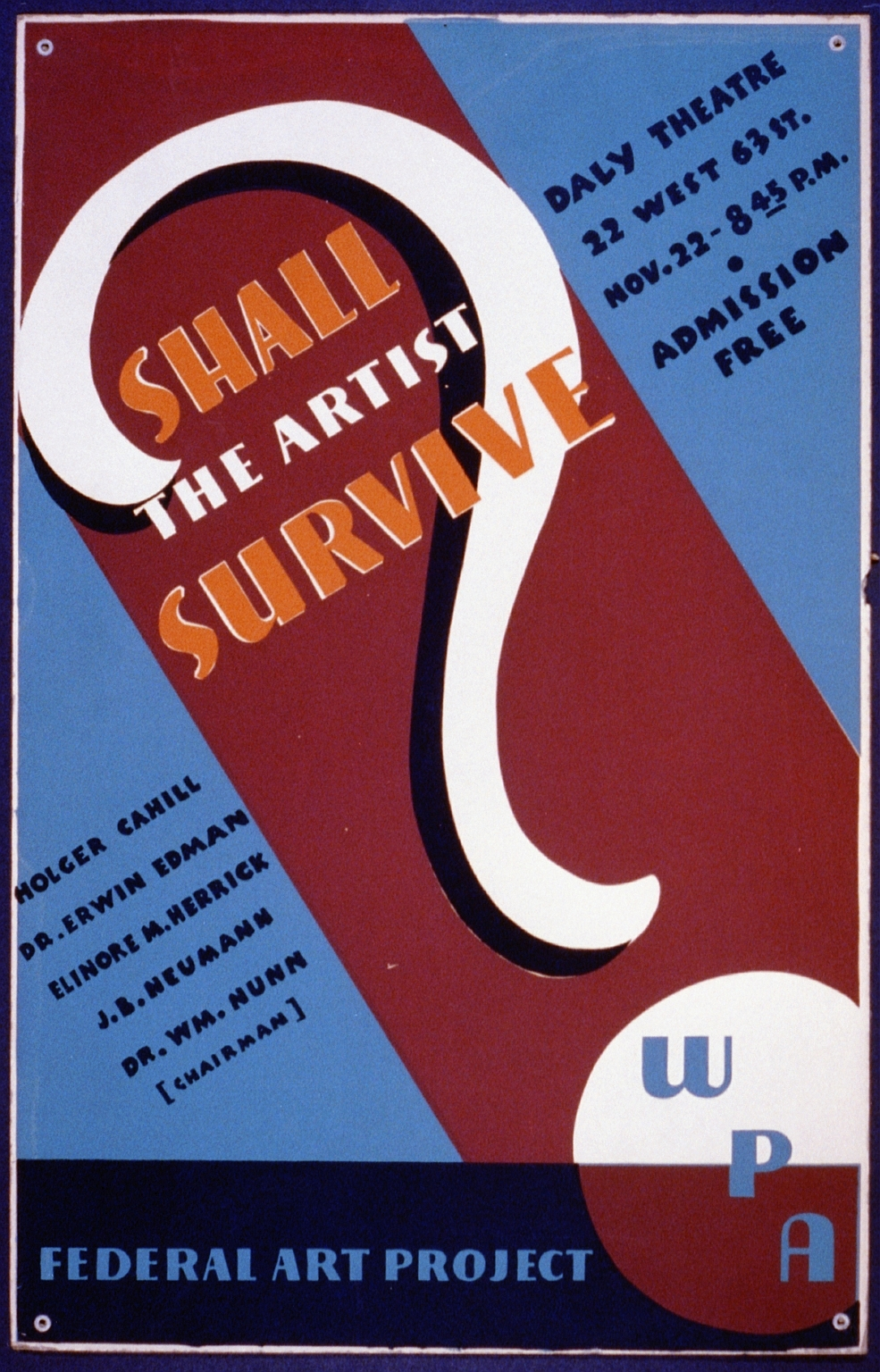 A poster from the Federal Art Project, a division of the Work Projects Administration, part of Roosevelt's New Deal