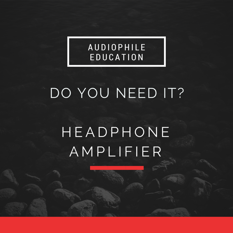 How to choose a headphone amplifier.  What is the best headphone amplifier for you?