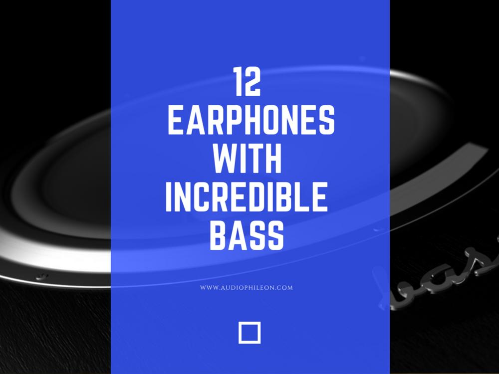 Best Bass Earbuds List