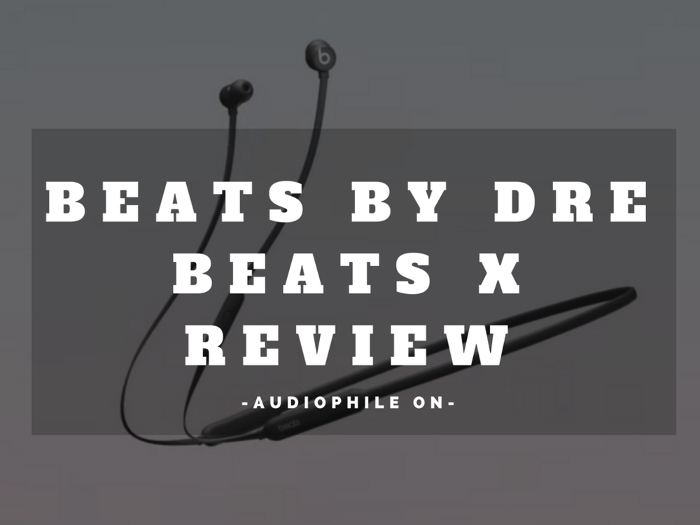 Beats X review - bluetooth earphones article.