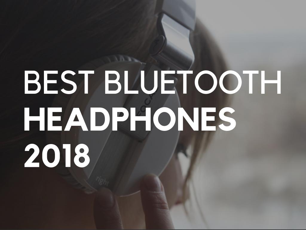 2b02017500d 12 Best Bluetooth Headphones - 2018 Buyers Guide — Audiophile On