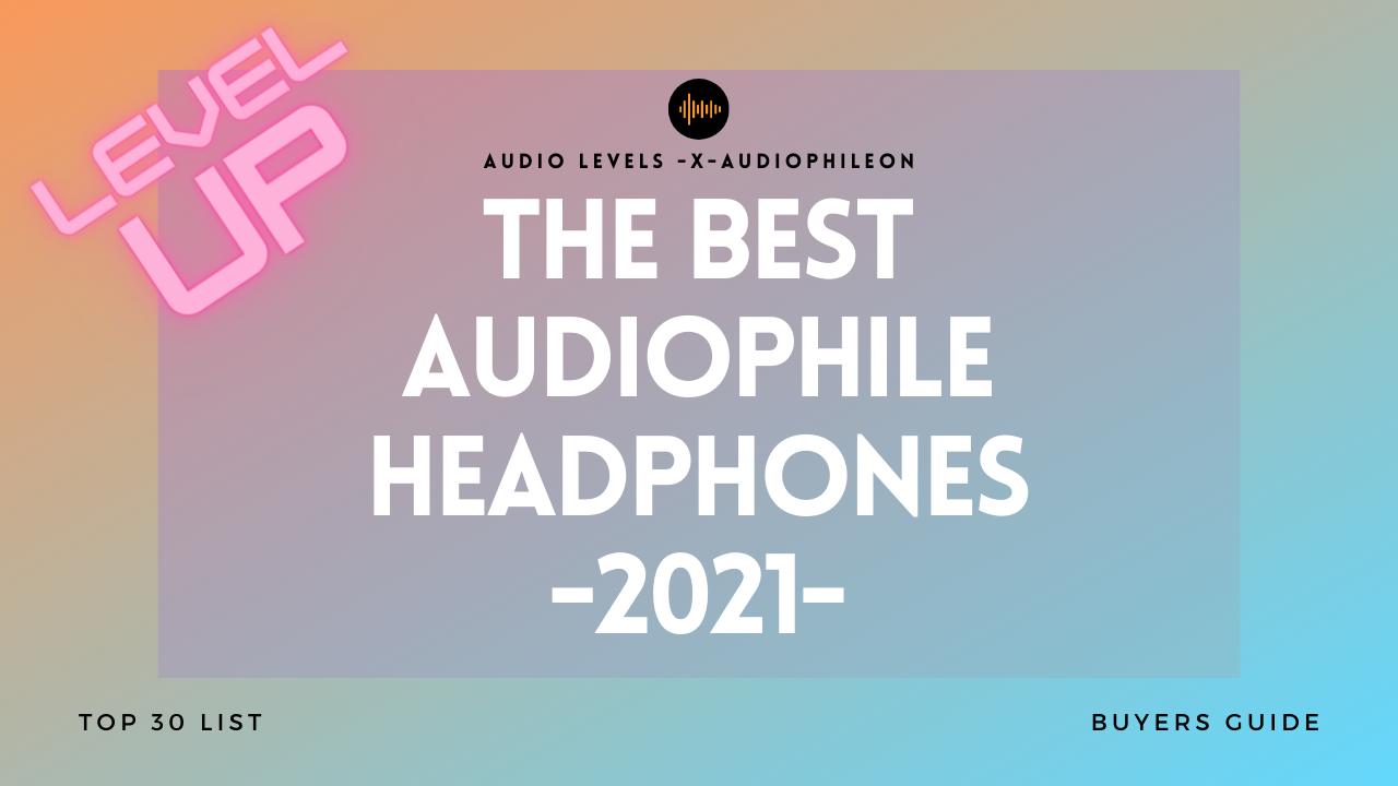 Best Audiophile Headphones 2019 Top 25 Best Audiophile Headphones 2019 — Audiophile On