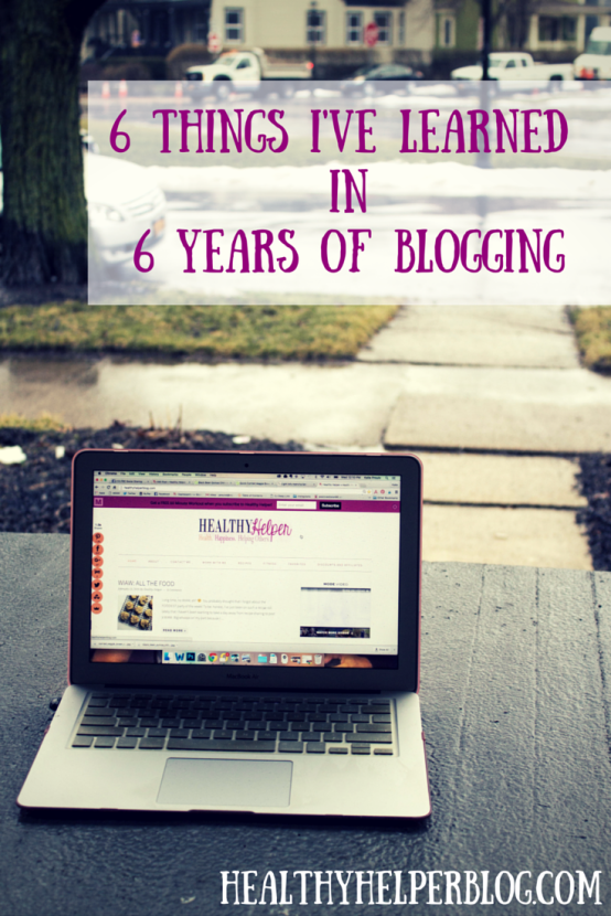 6 Things I Learned in 6 Years of Blogging