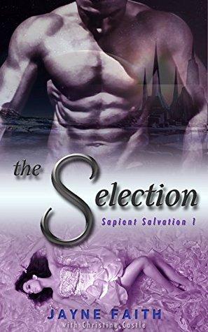 The Selection Sapient Salvation