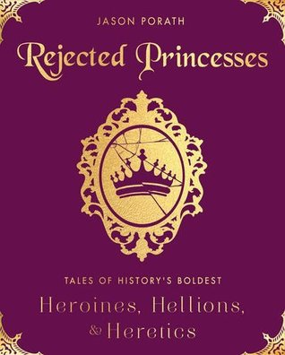 Rejected Princesses